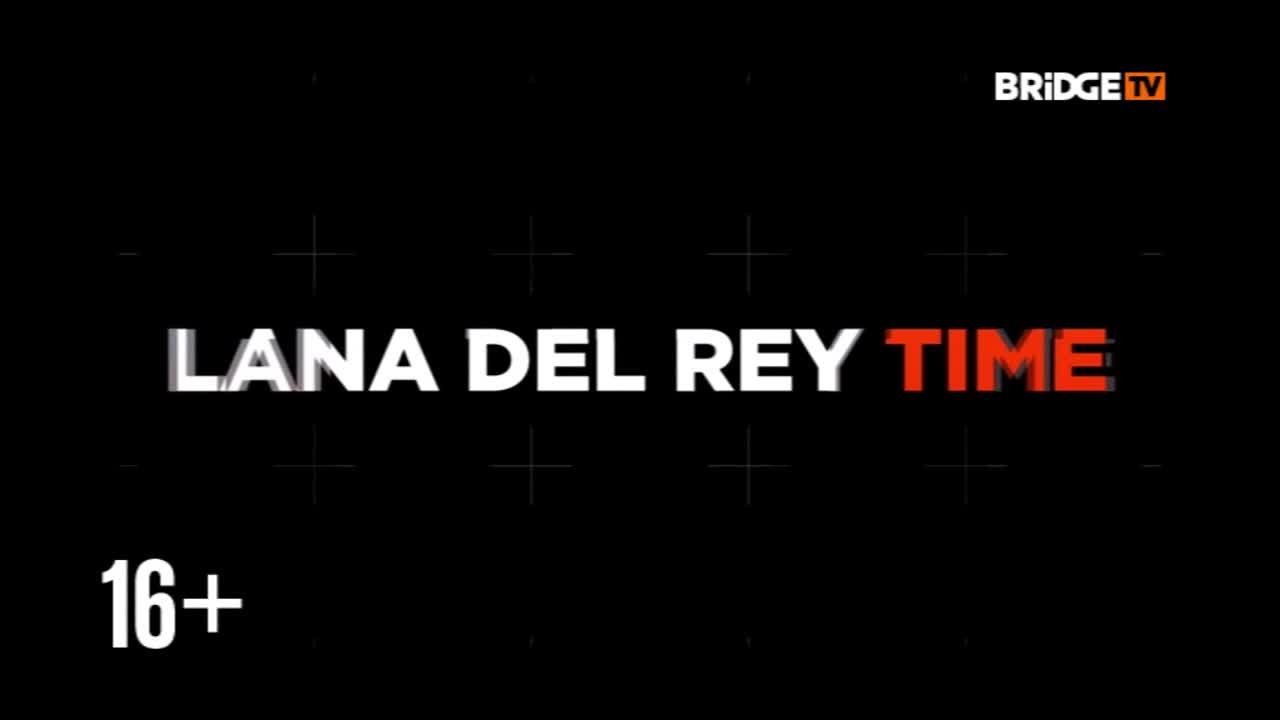 StarTime_Lana_Del_Rey видео